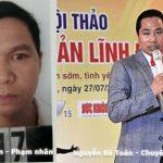 Nguyễn Bá Toàn lừa đảo là ai?